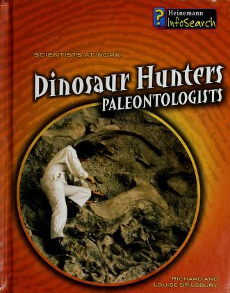 Cover of: Dinosaur hunters | Richard Spilsbury