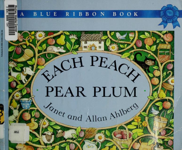 Each Peach, Pear, Plum by Janet Ahlberg
