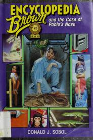 Cover of: Encyclopedia Brown and the Case of Pablo's Nose | Donald J. Sobol