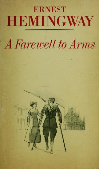 Cover of: Farewell to Arms (A Scribner Classic) | Ernest Hemingway
