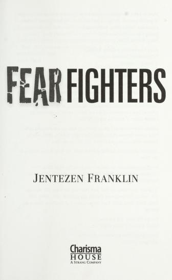Cover of: Fear fighters | Jentezen Franklin