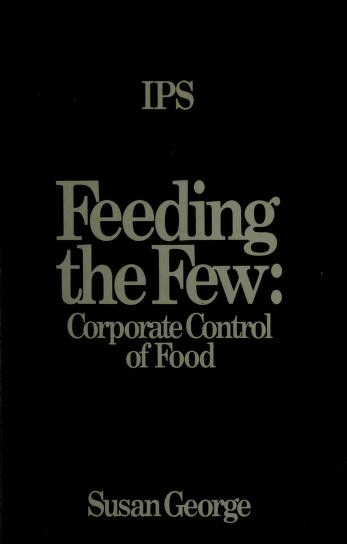 Cover of: Feeding the few | Susan George