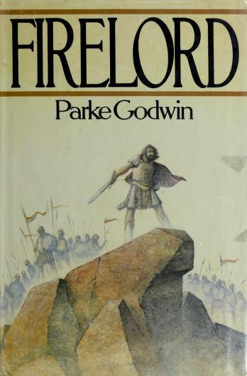 Firelord by Parke Godwin