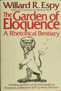 The Garden of Eloquence by Willard R. Espy