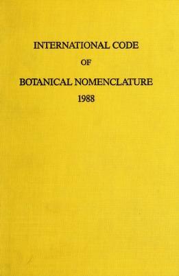 Cover of: International code of botanical nomenclature | International Botanical Congress (14th 1987 Berlin, Germany)