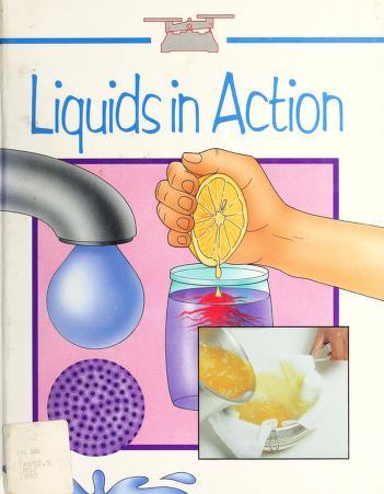 Cover of: Liquids in action   Peter Mellett