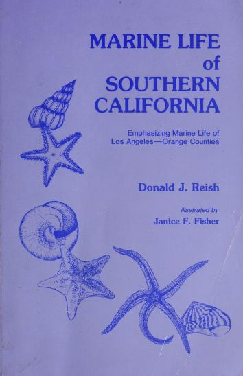 Cover of: Marine Life of Southern California | Donald J. Reish