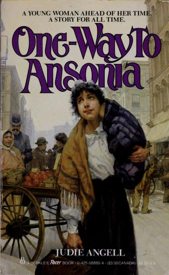 One Way to Ansonia by Judie Angell