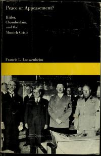 Cover of: Peace or appeasement?   Francis L. Loewenheim