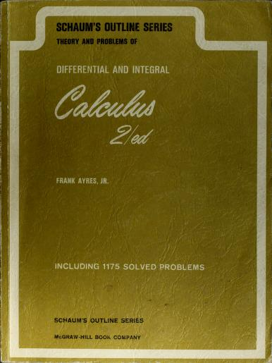 Schaum's outline of theory and problems of differential and integral calculus by Ayres, Frank