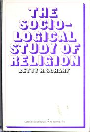Cover of: The sociological study of religion | Betty R. Scharf