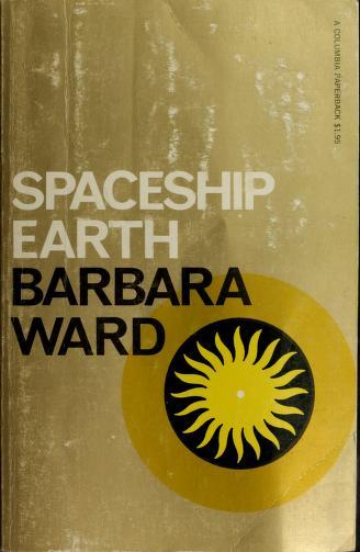 Cover of: Spaceship earth   Barbara Ward