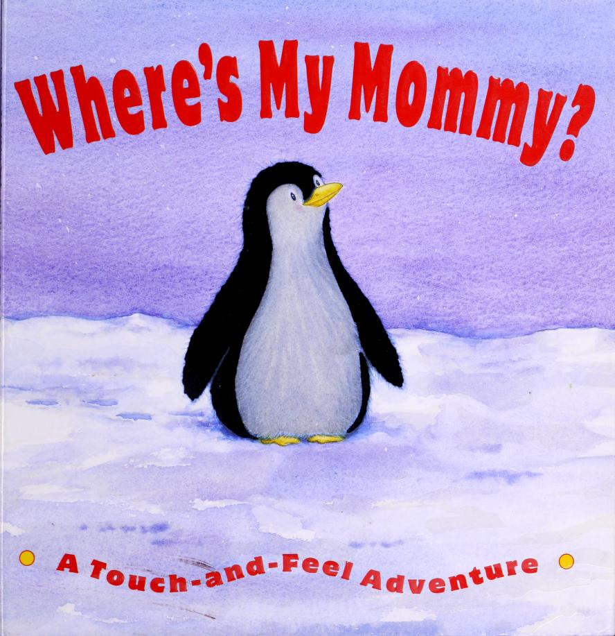 Where's My Mommy? by Sarah Smith