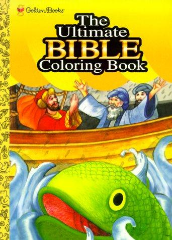 The Ultimate Bible Coloring Book by Golden Books