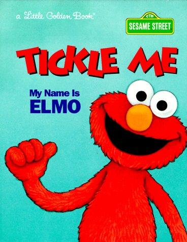 Tickle Me Name Elmo by Golden Books, Constance Allen
