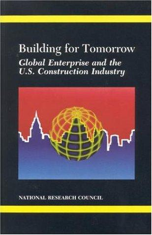 Building for Tomorrow by National Research Council.