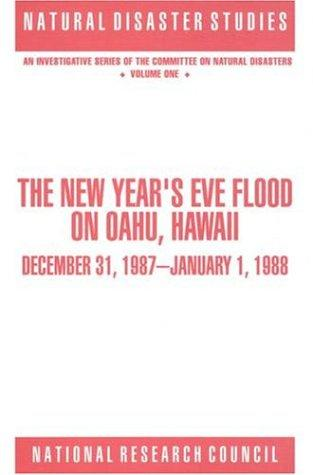 The New Year's Eve Flood on Oahu, Hawaii by National Research Council.