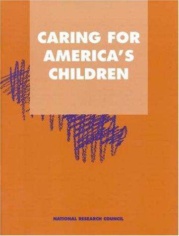 Caring for America's Children by National Research Council.