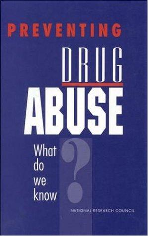 Preventing Drug Abuse by National Research Council.