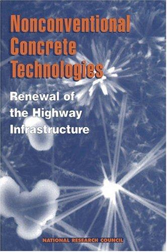 Nonconventional Concrete Technologies by National Research Council.