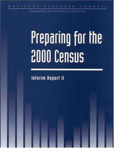 Preparing For the 2000 Census by National Research Council.