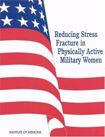 Reducing stress fracture in physically active military women by