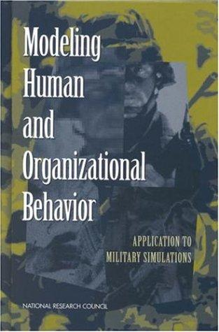 Modeling Human and Organizational Behavior by National Research Council.
