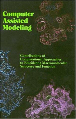 Computer Assisted Modeling by National Research Council.