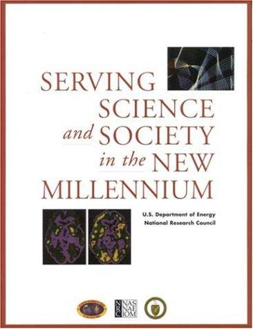 Serving Science and Society in the New Millennium (Compass Series) by National Research Council.