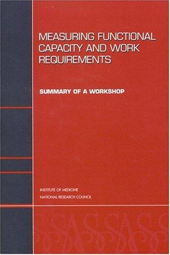Measuring Functional Capacity and Work Requirements by National Research Council.