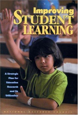 Improving Student Learning by National Research Council.