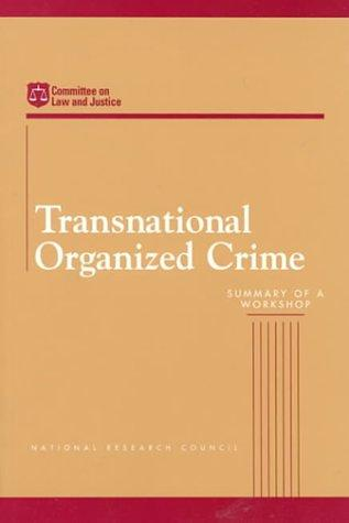 Transnational Organized Crime by National Research Council.