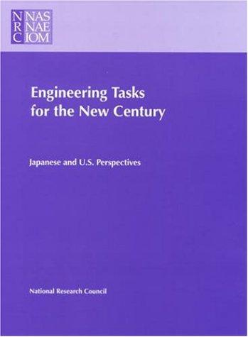 Engineering Tasks for the New Century by National Research Council.