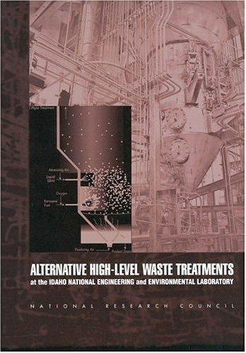 Alternative High-Level Waste Treatments by National Research Council.