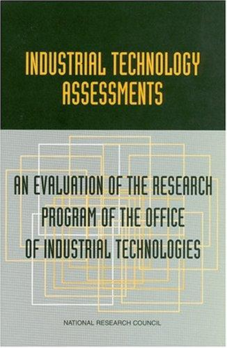 Industrial Technology Assessments by National Research Council.