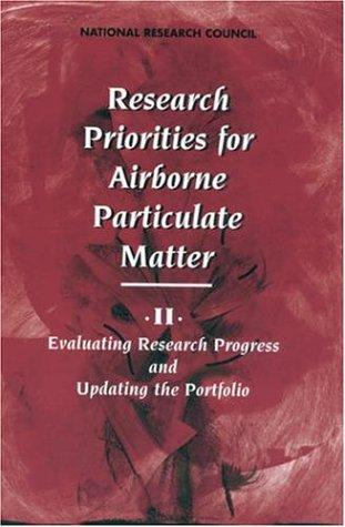 Research Priorities for Airborne Particulate Matter by National Research Council.