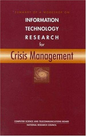 Information Technology Research for Crisis Management by National Research Council.