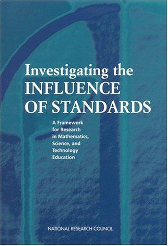 Investigating the Influence of Standards by National Research Council.