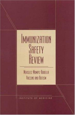 Immunization Safety Review by Immunization Safety Review Committee, Board on Health Promotion and Disease Prevention, Kathleen Stratton, Alicia Gable, Padma Shetty