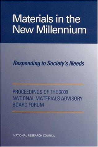 Materials in the New Millennium by National Research Council.