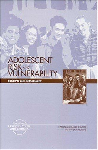 Adolescent Risk and Vulnerability by National Research Council.
