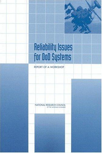 Reliability Issues for DOD Systems by National Research Council.