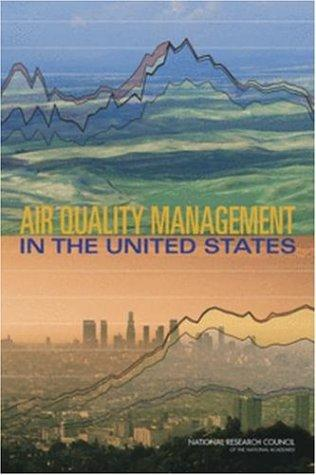 Air Quality Management in the United States by National Research Council.
