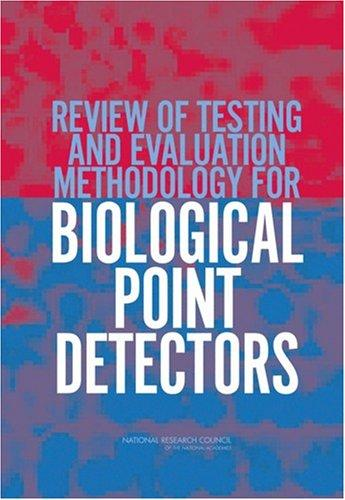 Review of Testing and Evaluation Methodology for Biological Point Detectors by National Research Council.