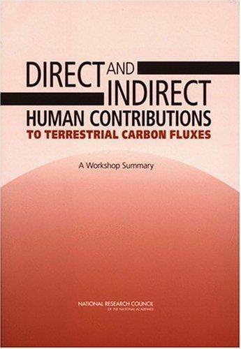 Direct and Indirect Human Contributions to Terrestrial Carbon Fluxes by National Research Council.
