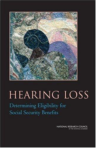 Hearing Loss by National Research Council.