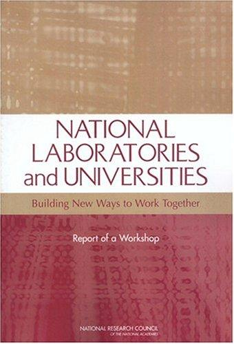 National Laboratories and Universities by National Research Council.