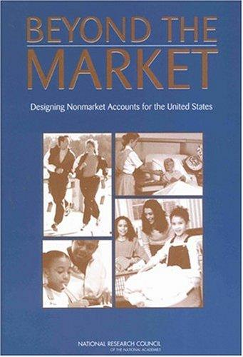 Beyond the Market by National Research Council.