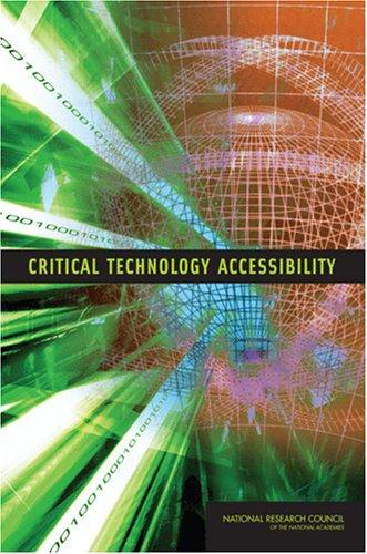 Critical Technology Accessibility by National Research Council.