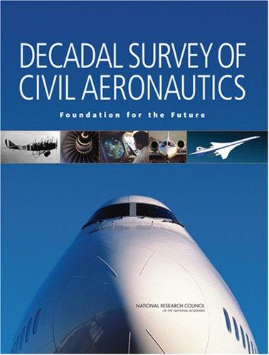 Decadal Survey of Civil Aeronautics by National Research Council.
